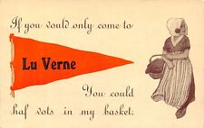 """""""If You Would Only Come"""" to LuVerne Iowa~You Could Have My Basket~1912 Pennant"""
