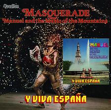 Manuel & The Music of the Mountains - Masquerade & Y Viva España   CDLK4495
