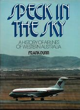 SPECK IN THE SKY , HISTORY of AIRLINES OF WESTERN AUSTRALIA 1ST ED 1984