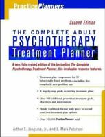 PracticePlanners Ser.: The Complete Adult Psychotherapy Treatment Planner by...
