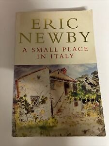 A Small Place In Italy - Eric Newby - Book