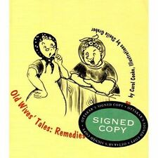 Old Wives Tales: Remedies, Pills and Potions, Cooke, Carol, New Book