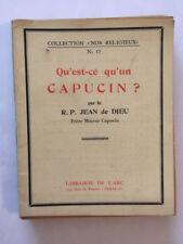 QU'EST CE QU'UN CAPUCIN 1944 JEAN DE DIEU NOS COLLECTION RELIGIEUX N°17
