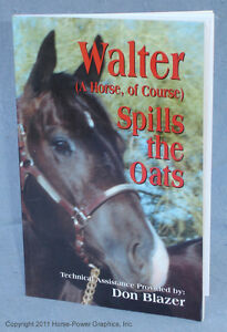 """""""Walter, a Horse of Course"""" paperback book by Don Blazer - charming stories!"""