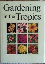 GARDENING IN THE TROPICS BY IVAN ENOCH AND R.E. HOLTTUM  HARDCOVER, LIKE NEW