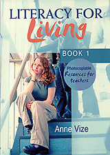 Literacy for Living: Book 1: Photocopiable Teacher Resource Book by Anne Vize...