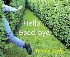 Hello, Good-bye by Alda, Arlene