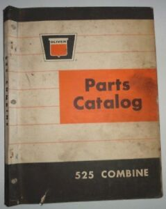 Oliver 525 Combine Parts Catalog Manual Book Original! dealers white cockshutt
