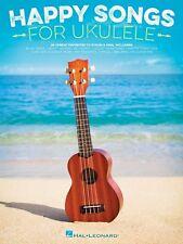 Happy Songs for Ukulele Sheet Music 20 Upbeat Favorites to Strum Sing 000173163
