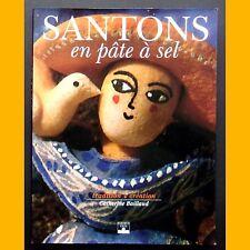 Livre créatif SANTONS en pâte à sel Catherine Baillaud 1994