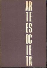 ARTE E SOCIETA' Bimestrale d'arte cultura sociologia. N 2, Marzo-Aprile 1972
