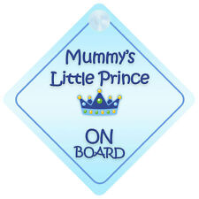 Mummy Little Prince On Board Car Sign New Baby/Child Gift/Present