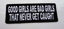 P2 Good Girls are Bad Girls.... Funny Iron on Patch Laugh Biker Humour