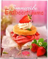 Sommersüße Erdbeerträume + Kochbuch / Backbuch Leckere Rezepte mit Erdbeeren (7)