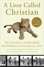 A lion called Christian by Anthony Bourke John Rendall