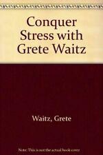 Conquer Stress with Grete Waitz