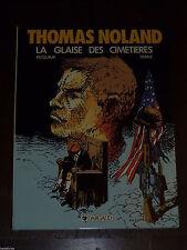 Franz - Thomas Noland 1 - La Glaise des cimetières - Dargaud