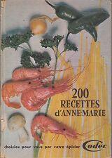 200 RECETTES D'ANNE-MARIE CHOISIES PAR VOTRE EPICIER CODEC