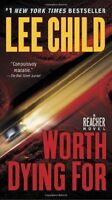Worth Dying For (Jack Reacher) by Lee Child