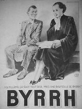 PUBLICITÉ 1934 BYRRH DES MILLIONS ÇA IRA MAIS UNE BOUTEILLE DE BYRRH - AVOCAT