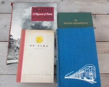 Lot 4 livres books Steam Locomotive Railroading Highball A pageant of trains @