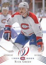 08-09 UPPER DECK MONTREAL CANADIENS CENTENNIAL #102 RICK GREEN *13794