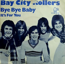 "7"" 1974 NL-PRESS IN VG++! BAY CITY ROLLERS Bye Bye Baby"