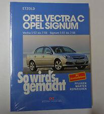 Reparaturanleitung Opel Vectra C - ab 2002 / Opel Signum - ab 2003!