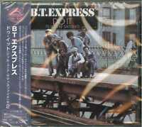 B.T. EXPRESS-DO IT ('TIL YOU'RE SATISFIED)-JAPAN CD BONUS TRACK D86