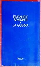LA GUERRA EMANUELE SEVERINO ED. RIZZOLI 1991