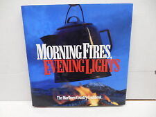 Morning Fires Evening Light Marlboro Country Cookbook Recipe Guide Steak Omelets