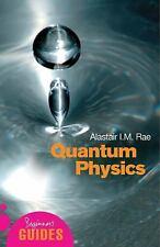 Quantum Physics: A Beginner's Guide (Beginner's Guide) Quantum Physics, , Rae, A