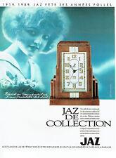 Publicité Advertising 018  1989  pendulette Jaz art-déco