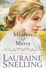 A Measure of Mercy Home to Blessing Book 1 Lauraine Snelling paperback FREE SHIP