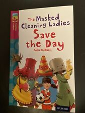 The Oxford Reading Tree: Masked Cleaning Ladies Save the Day: Stage 10: Treeto,