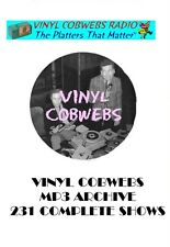VINYL COBWEBS Obscure Oldies Radio Airchecks 231 Shows 240+ Hours DVD-Rom MP3