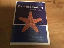 Formelsammlung für Gymnasium  Mathematik Physik Chemie