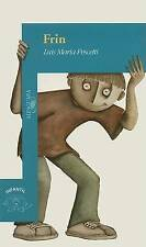 USED (GD) Frin (Infantil) (Spanish Edition) by Luis Maria Pescetti