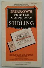 VINTAGE SCOTTISH MAP.1946-50.BURROWS POINTER GUIDE MAP OF STIRLING.PROP.DISPLAY.