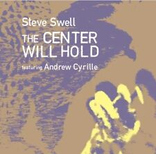 Steve Swell - The Center Will Hold (feat. Andrew Cyrille) CD