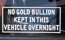No Gold Bullion Kept In This Vehicle Overnight  - Italian Job Film Mini Sticker