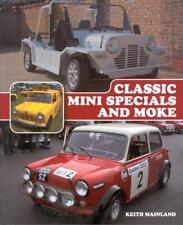 Classic Mini Specials and Moke (Cooper S Van Pick-Up Racing Prototype) Buch book