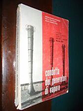 Mazzolini U.; CONDOTTA DEI GENERATORI DI VAPORE ; 1962