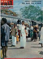 La Vie du Rail 956 Aspects ferroviaires du sud de l'Asie (19/07/1964)