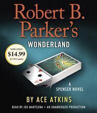 Spenser: Robert B. Parker's Wonderland by Ace Atkins (2014, CD, Unabridged)