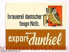 Germany Dantscher Export Dunkel Beer Label Tavern Trove