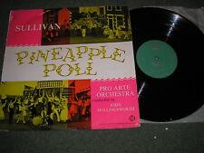 SOUNDTRACK-SULLIVAN PINEAPPLE POLL PRO ARTE ORCHESTRA RARE GREEN PYE LABEL 33000
