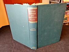 SILVER: PEWTER and SHEFFIELD PLATE by Fred W. Burgess 1947 Vintage Book