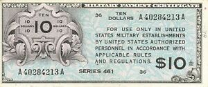 United States MPC 10 Dollars Series 461 AU