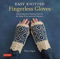 Easy Knitted Fingerless Gloves : Stylish Japanese Knitting Patterns for Hand,...